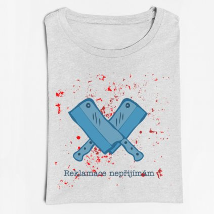 Pánské/dámské tričko Reklamace nepřijímám