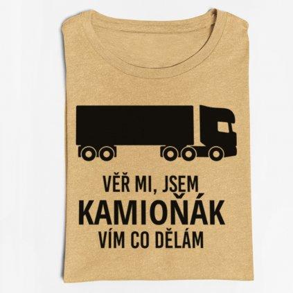 Pánské tričko Věř mi, jsem kamioňák, vím co dělám