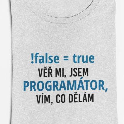 Pánské tričko Věř mi, jsem programátor, vím co dělám