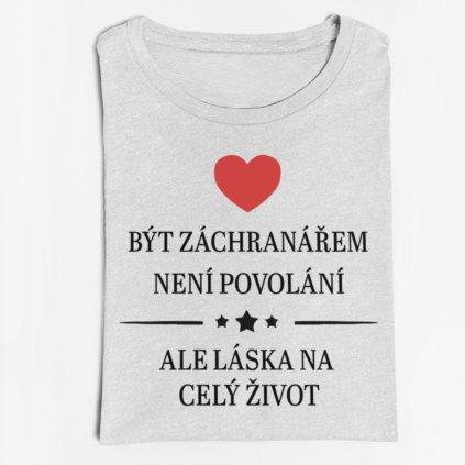 Pánské tričko Být záchranářem není povolání