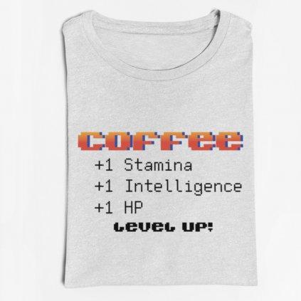 Pánské/dámské tričko Coffee. Level up!