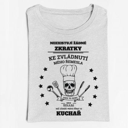Pánské tričko Neexistují žádné zkratky-kuchař