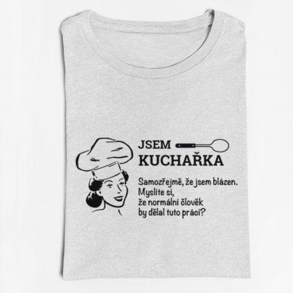 Dámské tričko Jsem kuchařka