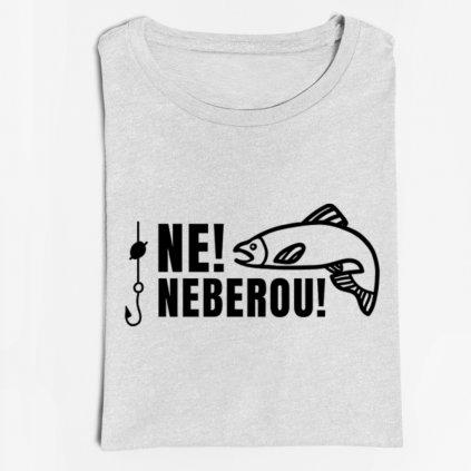 Pánské tričko - Neberou