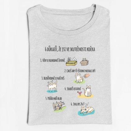 Dámské tričko 6 důkazů, že jsi ve skutečnosti kočka