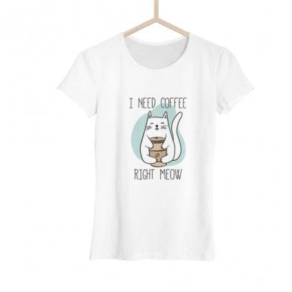 Dámské tričko I need coffee