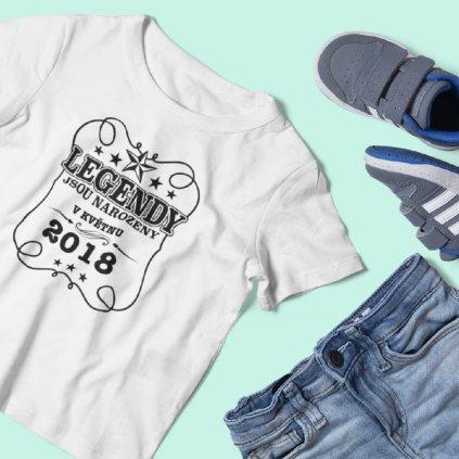 Dětské narozeninové tričko Legendy