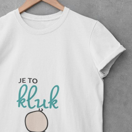 Dámské tričko Je to kluk