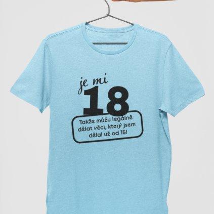 Narozeninové tričko Je mi 18