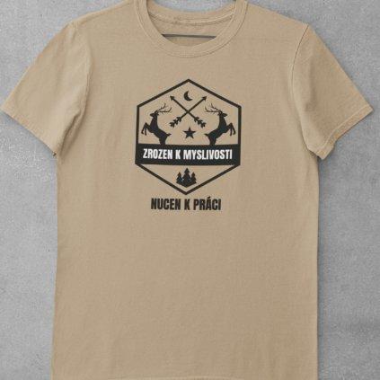 Pánské tričko Zrozen k myslivosti...