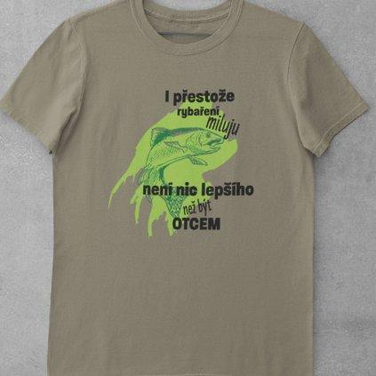Pánské tričko I přestože rybaření miluju...