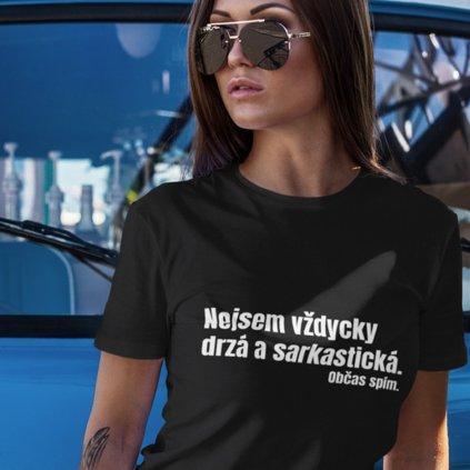 Dámské tričko Nejsem vždycky drzá...