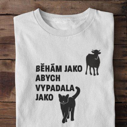Dámské tričko Běhám jako kráva