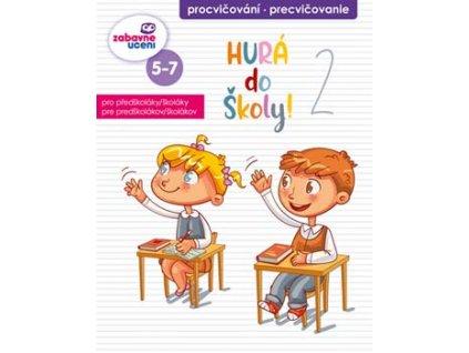 Zábavný sešit - Hurá do školy 2.