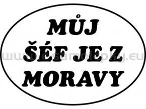 Samolepka - Můj šéf je z Moravy