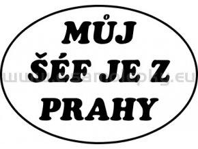 Samolepka - Můj šéf je z Prahy