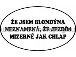 Samolepka - Že jsem blondýna...