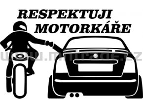 Samolepka - Respektuji motorkáře