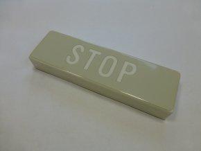 Vnitřní signalizace STOP - Infolux 1 - SEC Nitra