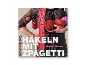Kniha Häkeln Mit Zpagetti (Háčkování se Zpagetti)