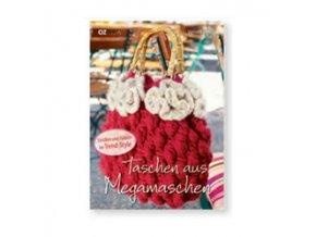Kniha Taschen aus Megamaschen (Tvorba tašky velkými oky)