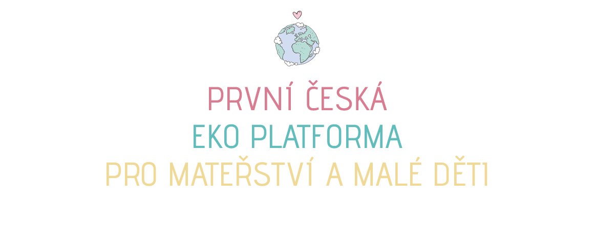 první česká eko platforma pro mateřství a malé děti