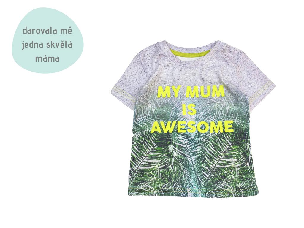 tričko My Mum Is Awesome