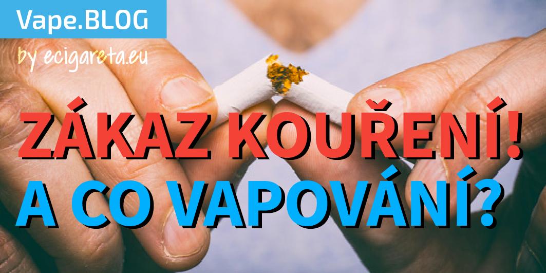 Zákaz kouření a zákaz používání elektronických cigaret