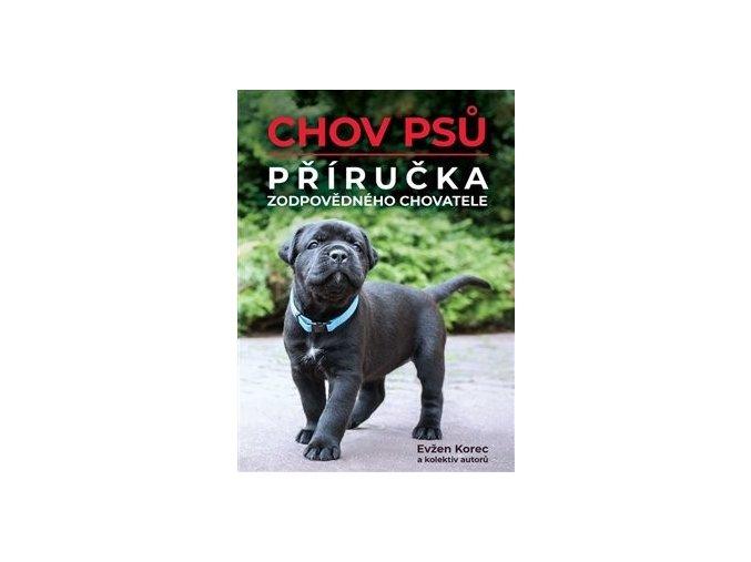 RNDr. Evžen Korec, CSc. 2 chov psů, příručka zodpovědného chovatele Ecopets