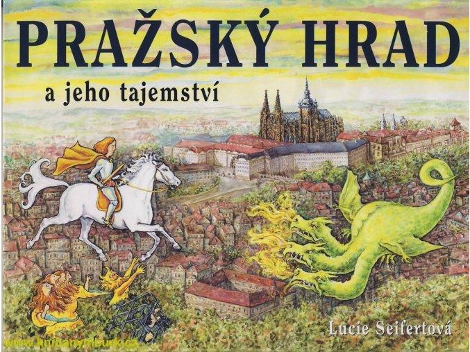 Pražský hrad a jeho tajemství