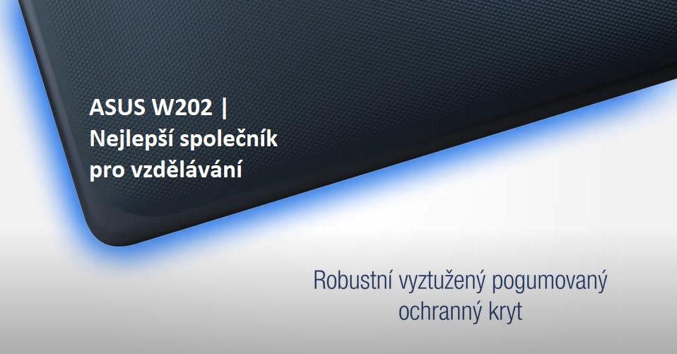 ASUS W202 - Nejlepší společník pro vzdělávání