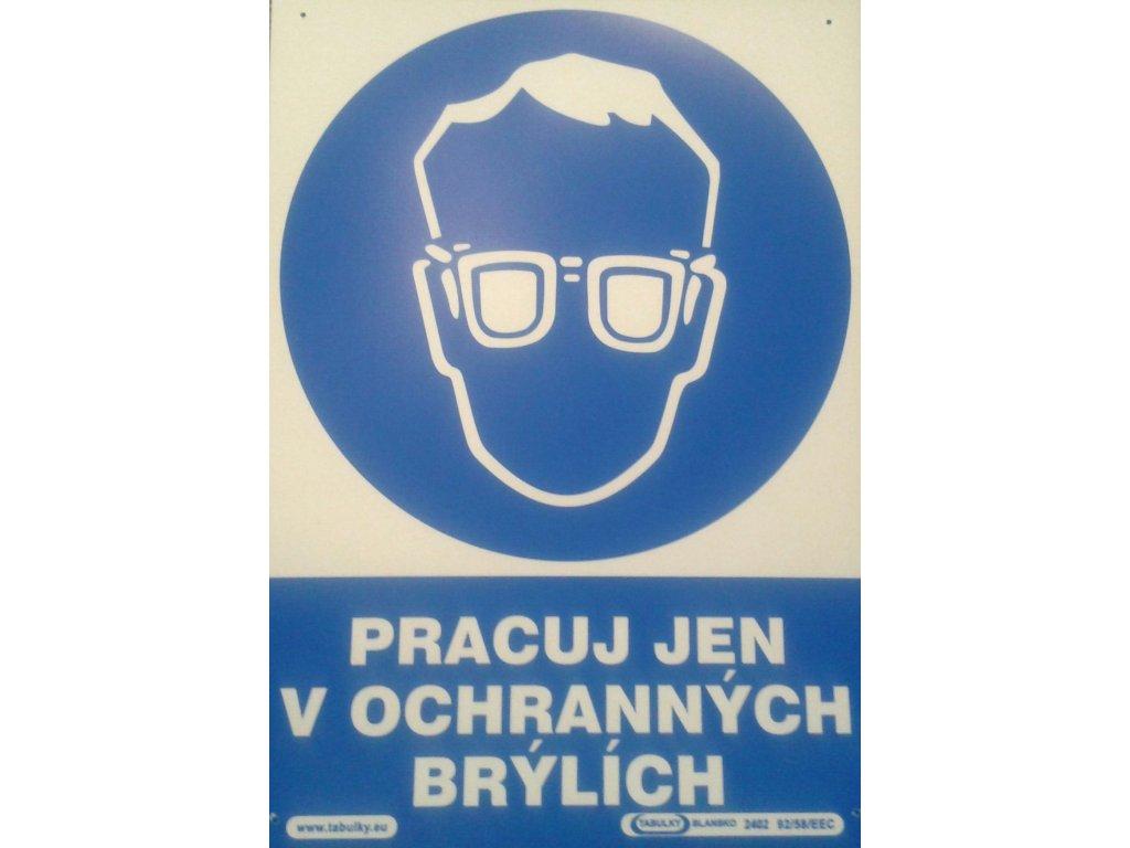 pracuj v ochranných brýlích