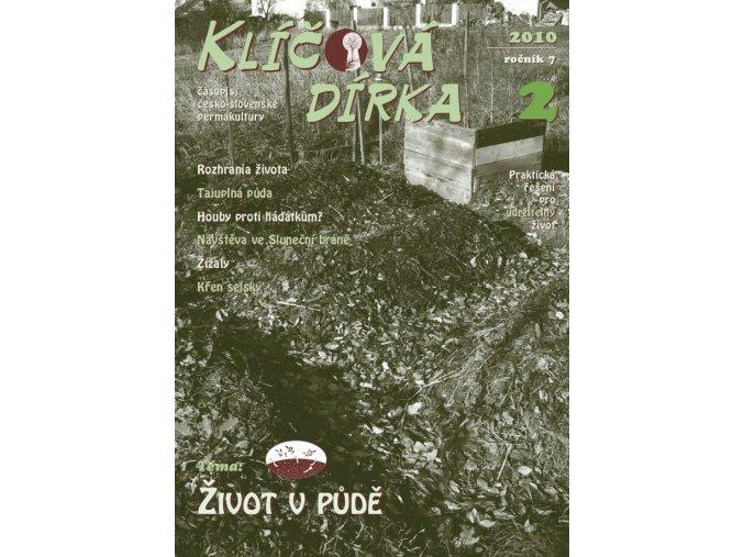 Klíčová dírka 2/2010, Téma:Život v půdě