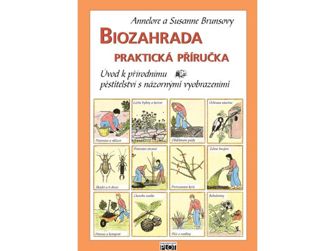 Biozahrada, praktická příručka
