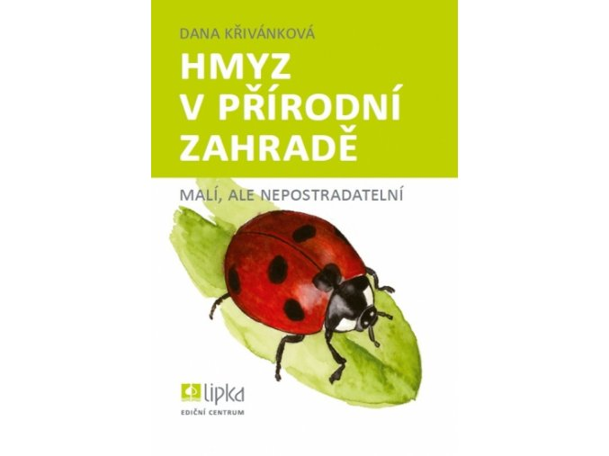Hmyz v přírodní zahradě