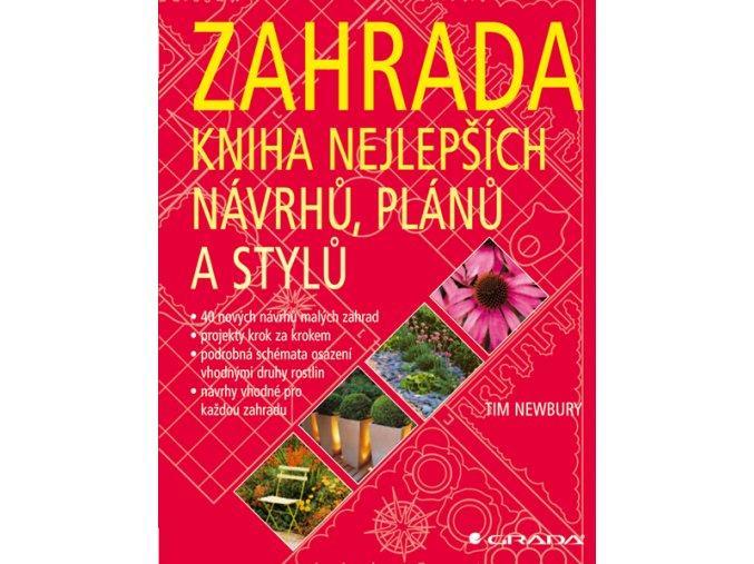 Zahrada - kniha nejlepších návrhů, plánů a stylů