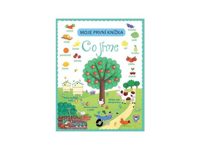 Moje první knížka - Co jíme