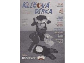 Klíčová dírka 4/2008, Téma:  Recyklace