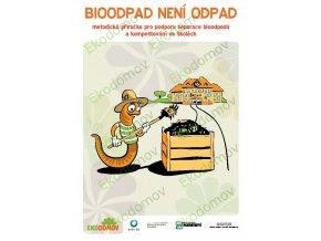 Kompostování na školních zahradách / Bioodpad není odpad - metodická příručka