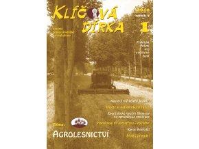 Klíčová dírka 1/2010, Téma: Agrolesnictví