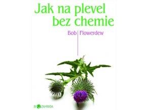 Jak na plevel bez chemie