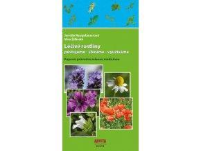 Léčivé rostliny pěstujeme - sbíráme - využíváme