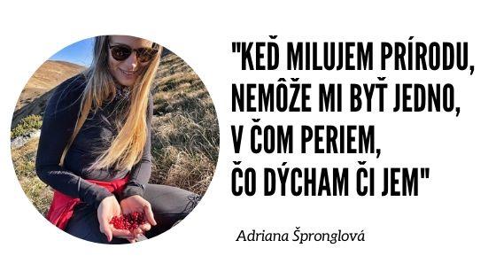 Rozhovor, nielen o ekológií, s Adrianou Špronglovou