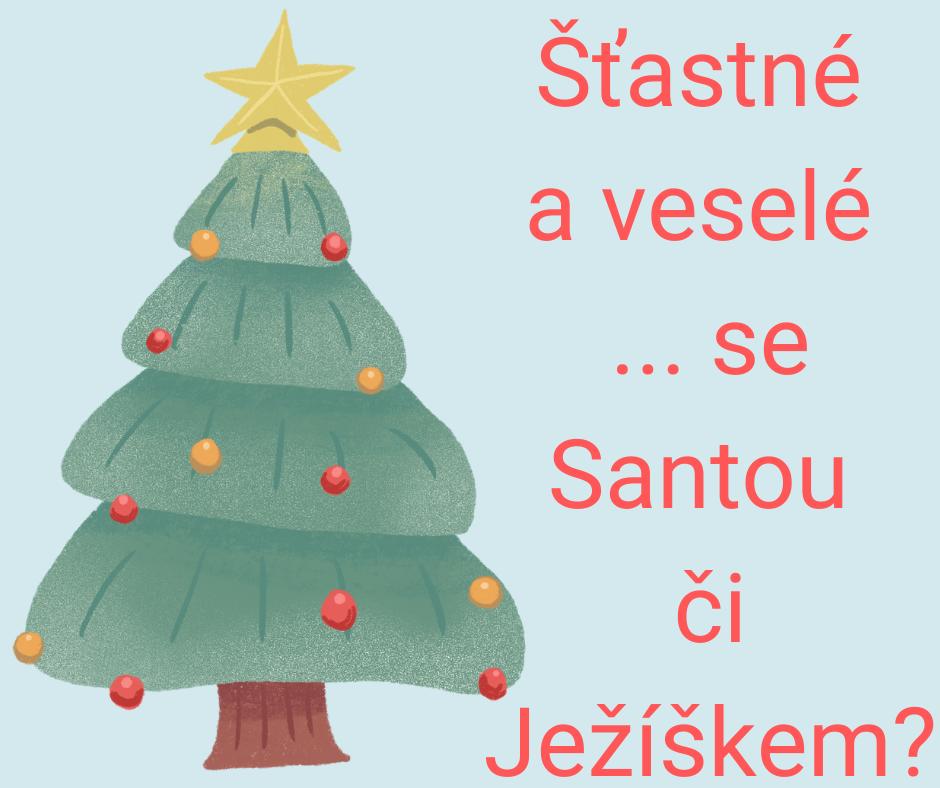 Ježíšek vs Santa