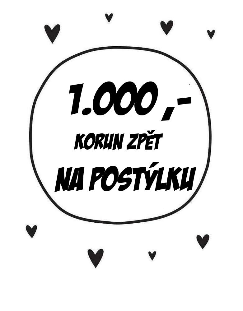 získejte 1000 korun zpět na váš účet zakoupením domečkové postýlky premium