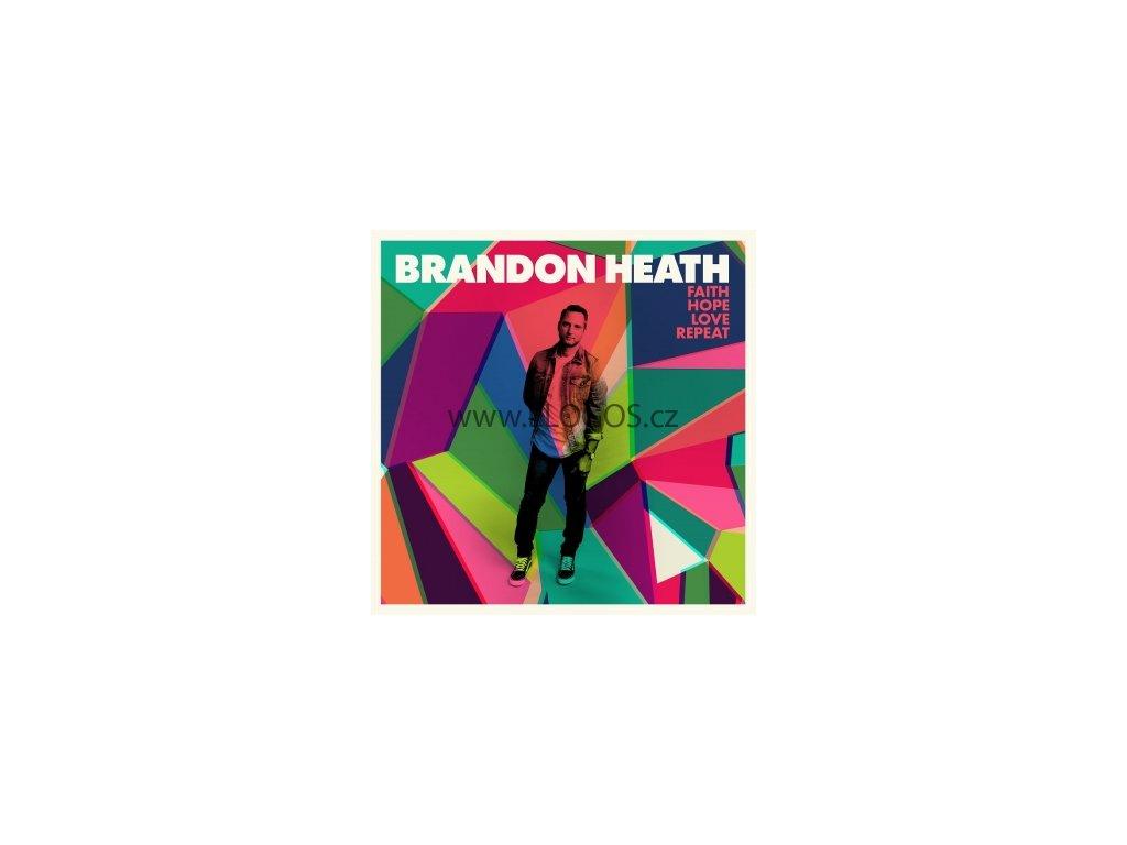 CD-Heath, Brandon - Faith Hope Love Repeat