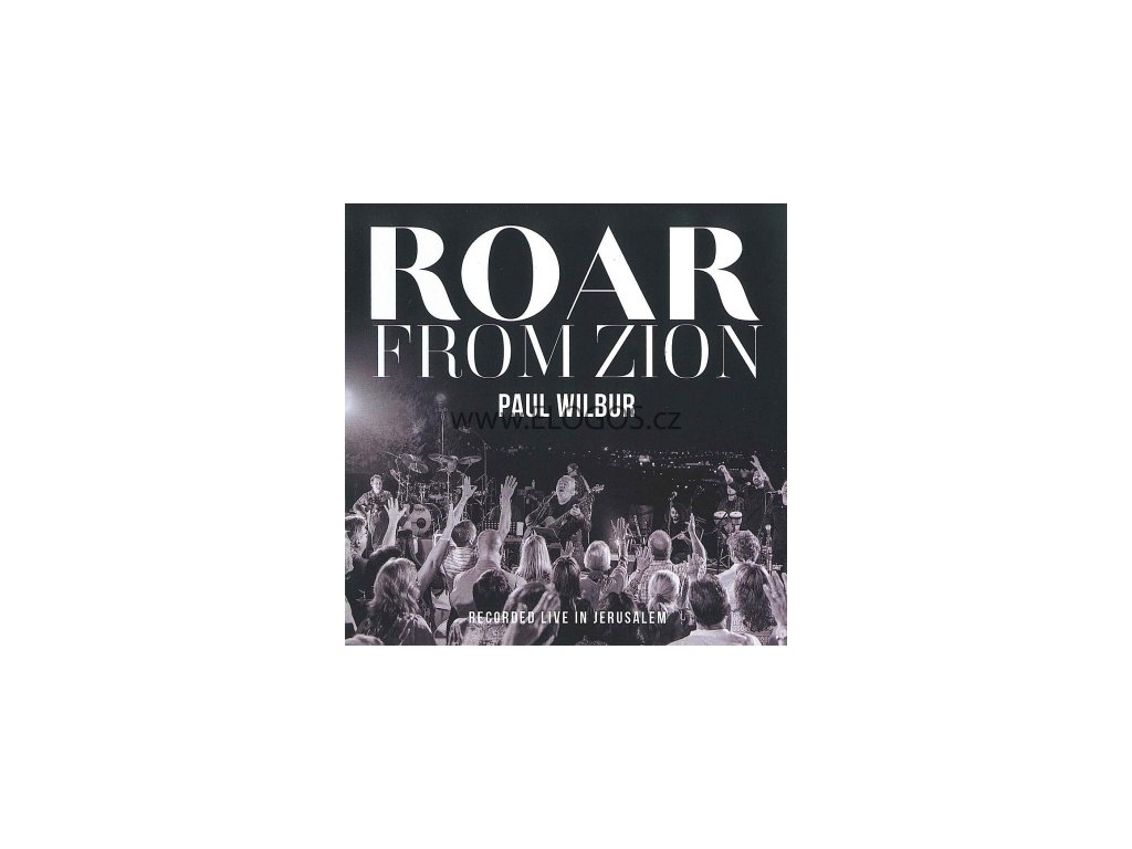 CD-Wilbur, Paul - Roar From Zion