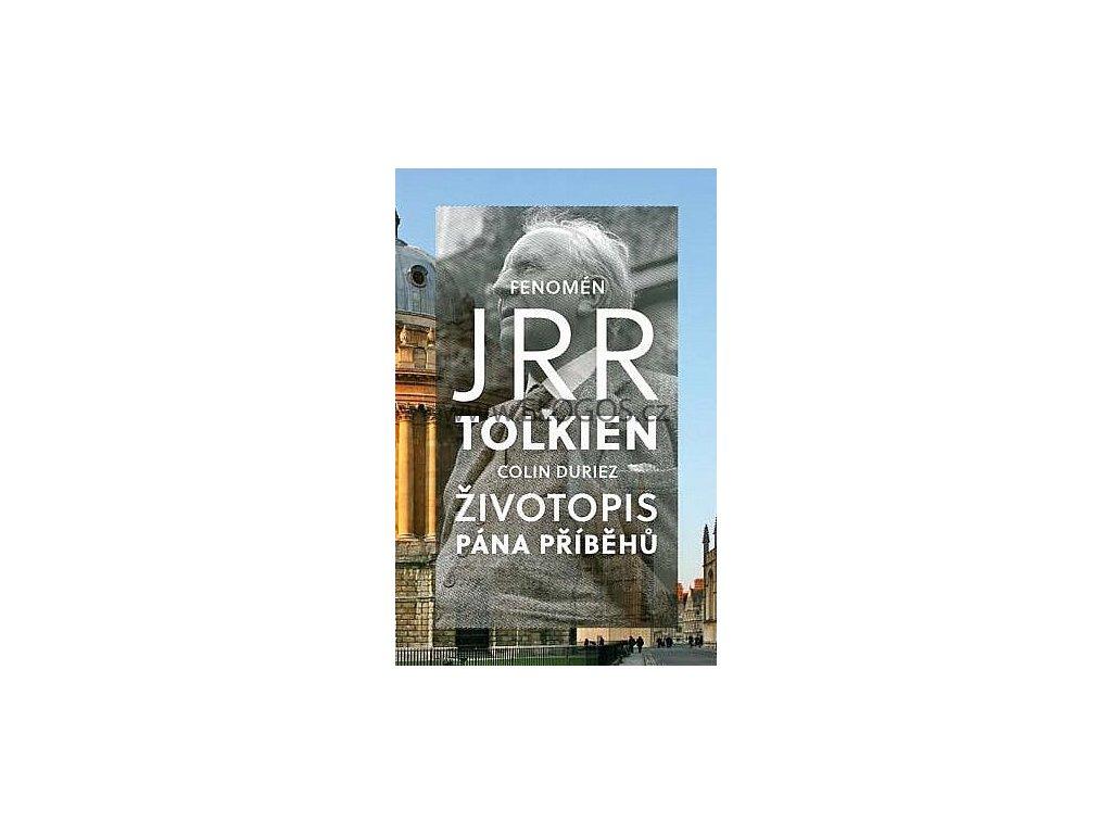 Duriez Colin - J.R.R.Tolkien - Životopis Pána příběhů
