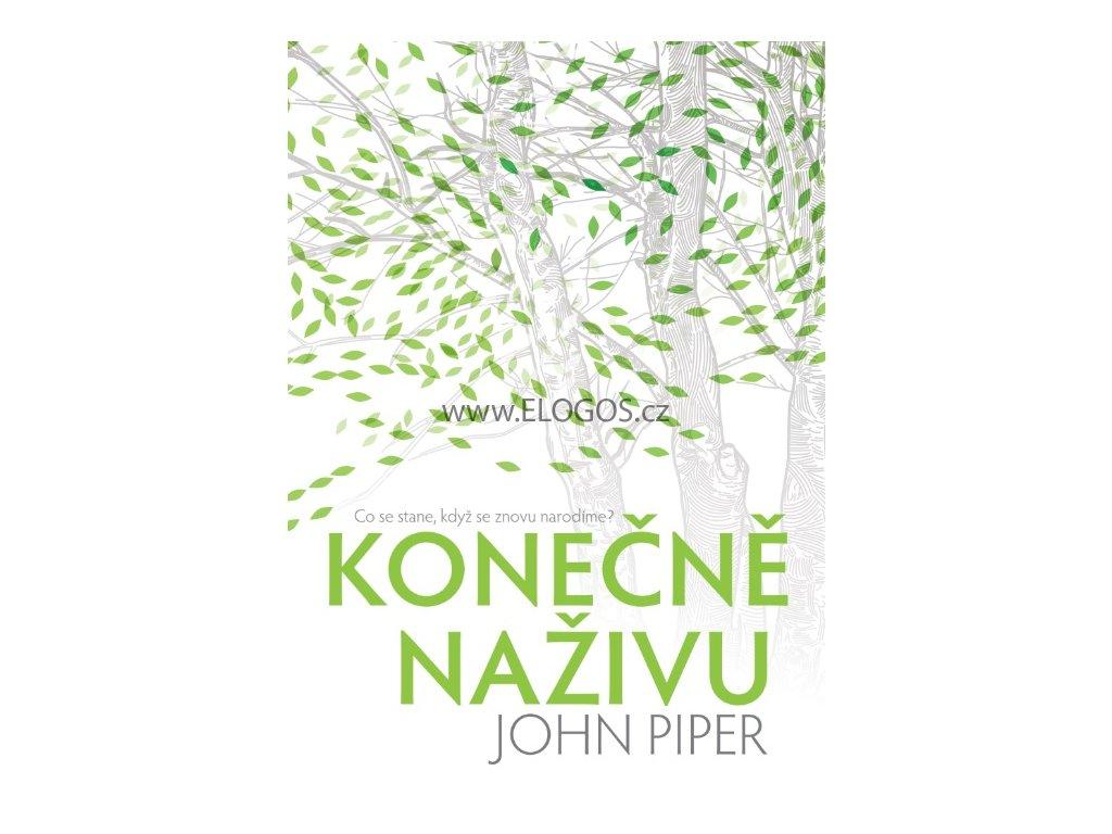 John Piper  -Konečně naživu