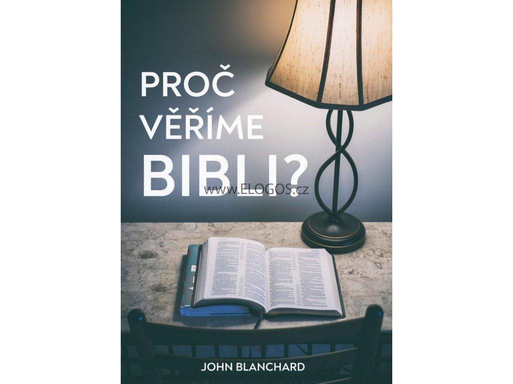 Proč věříme Bibli? - John Blanchard
